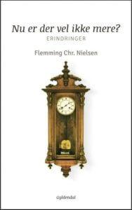 Blandt bøger af Flemming Chr. Nielsen er denne erindringsbog