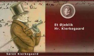 Et øjeblik Hr. Kierkegaard