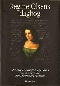 Erik Søndergaard Hansen: Regine Olsens dagbog