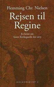 Om Søren Kierkegaard i Flemming Chr. Nielsen: Rejsen til Regine